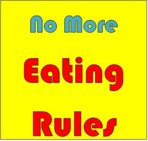 No more eating rules